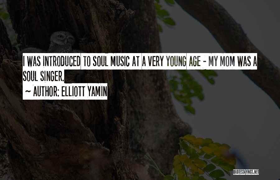 Elliott Yamin Quotes 1297769