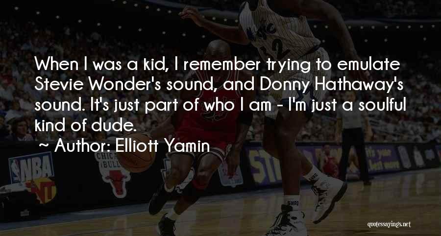 Elliott Yamin Quotes 318411