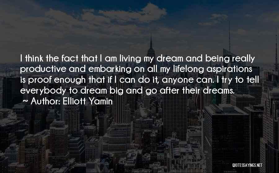 Elliott Yamin Quotes 543389