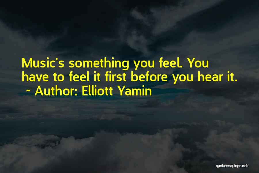 Elliott Yamin Quotes 757446