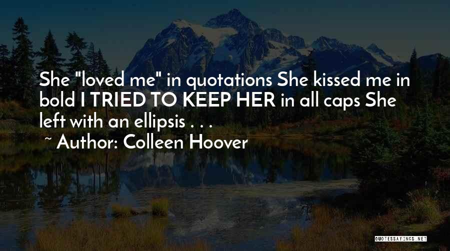 Ellipsis In Quotes By Colleen Hoover