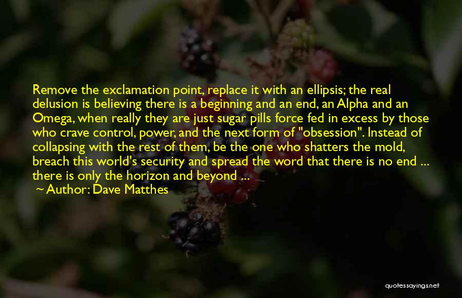 Ellipsis In Quotes By Dave Matthes