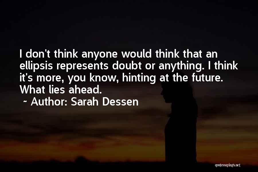 Ellipsis In Quotes By Sarah Dessen