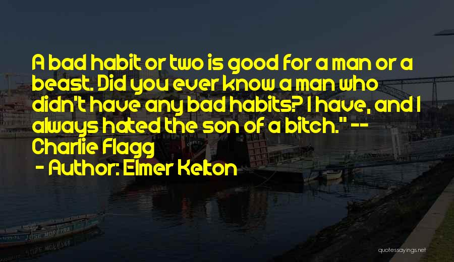 Elmer Kelton Quotes 1839587