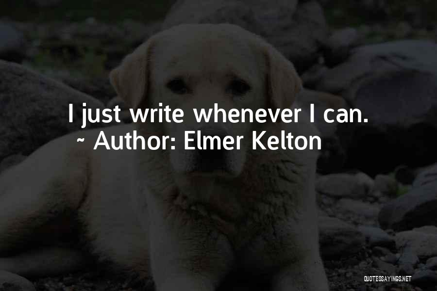 Elmer Kelton Quotes 668934
