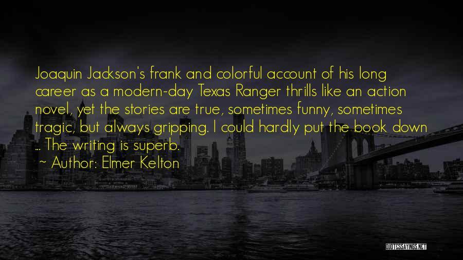 Elmer Kelton Quotes 919529