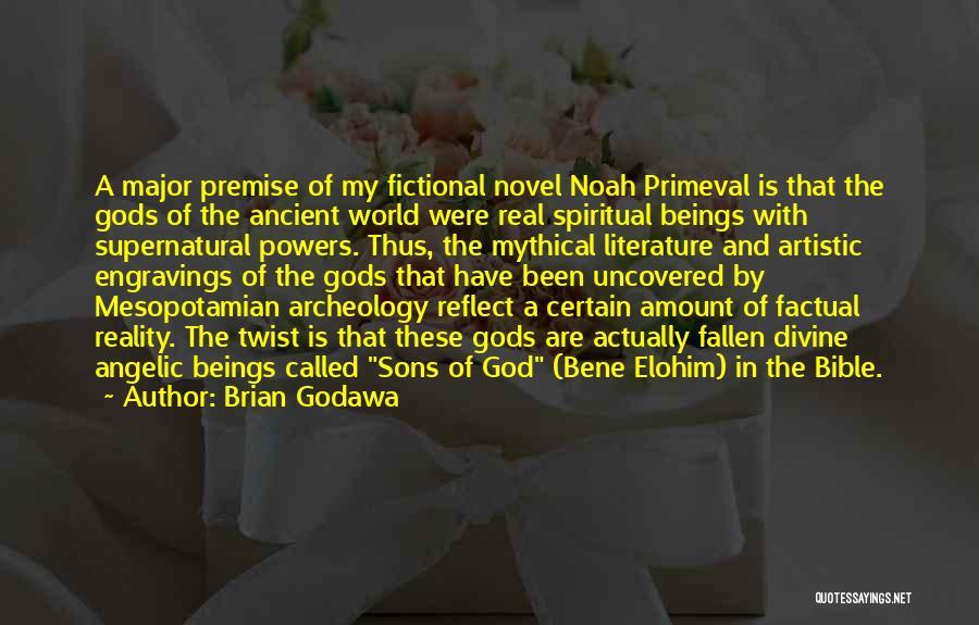 Elohim Bible Quotes By Brian Godawa
