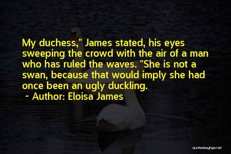 Eloisa James Quotes 618584