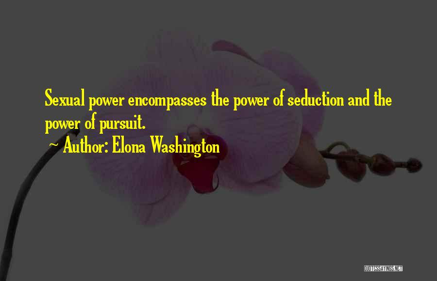Elona Washington Quotes 338185