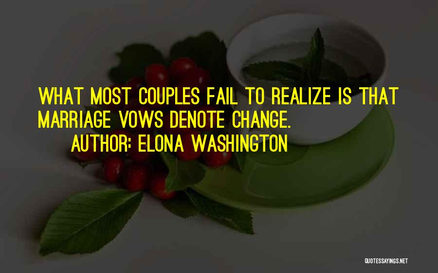 Elona Washington Quotes 583621