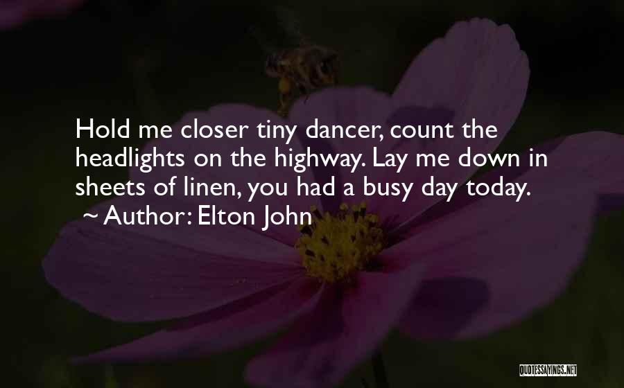 Elton John Quotes 1099929