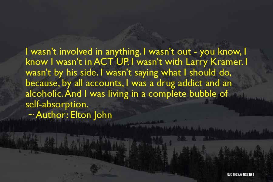 Elton John Quotes 1136522