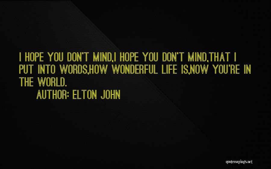 Elton John Quotes 1154224