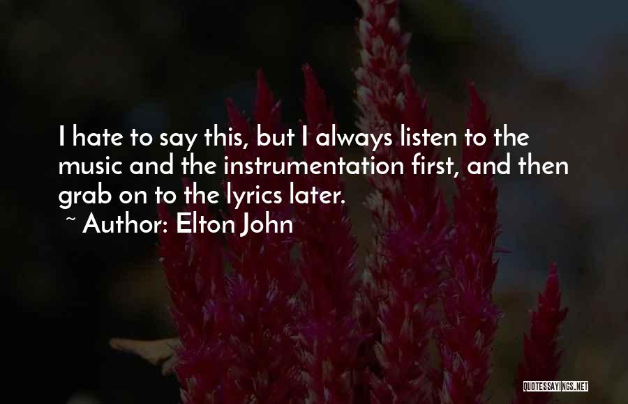 Elton John Quotes 1294441