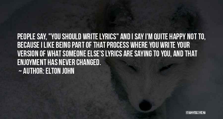 Elton John Quotes 138563