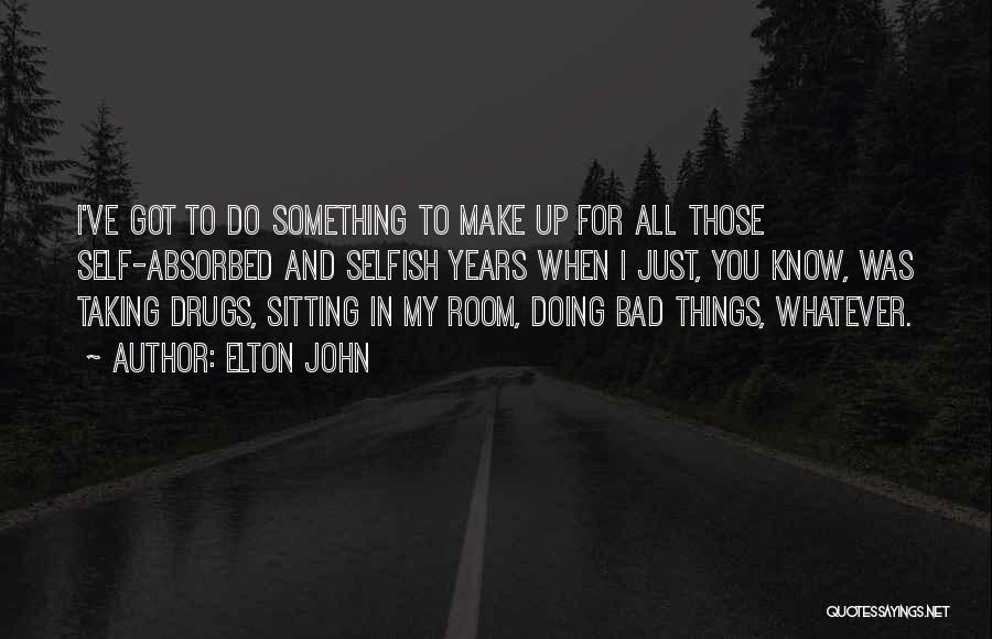 Elton John Quotes 1417187