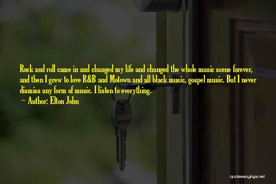 Elton John Quotes 1492598