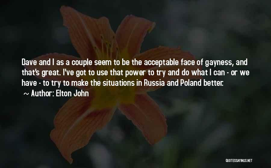 Elton John Quotes 1562383