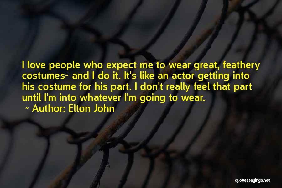 Elton John Quotes 1563178