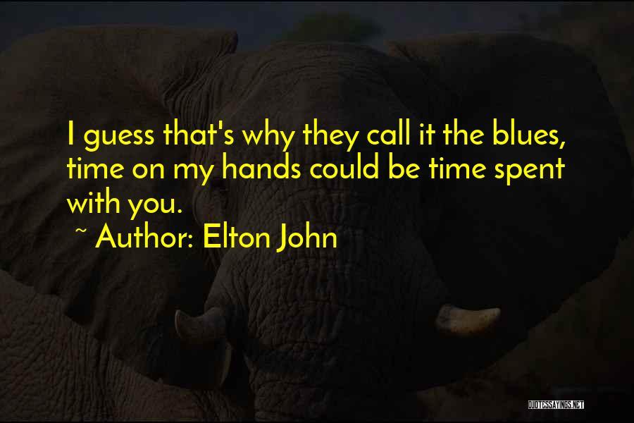 Elton John Quotes 1628246