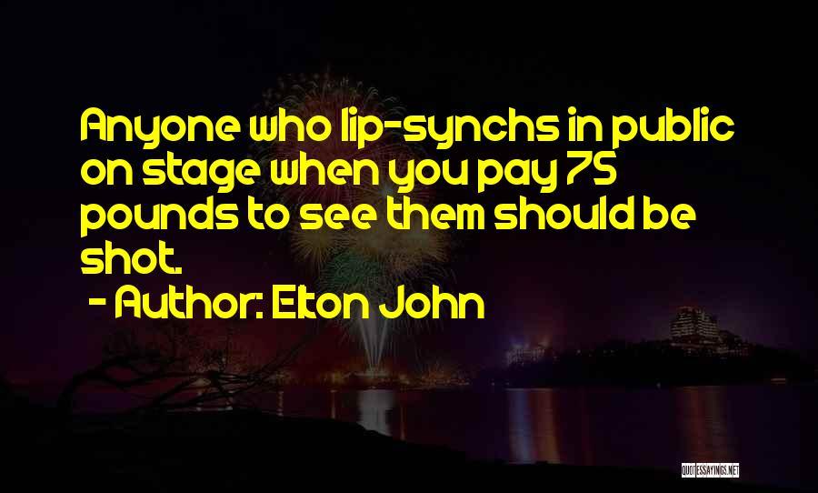 Elton John Quotes 1680410