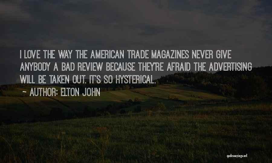 Elton John Quotes 1819037