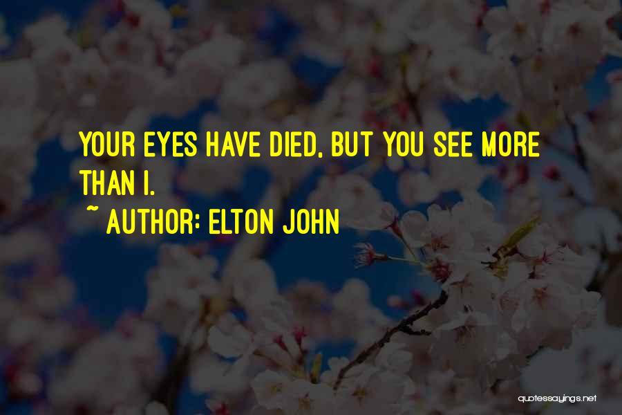 Elton John Quotes 1861098