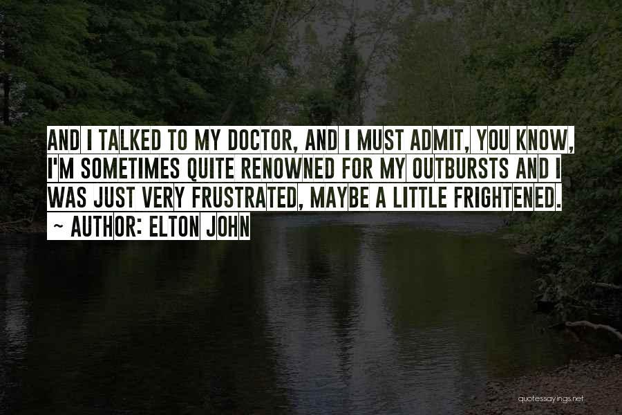 Elton John Quotes 1877303