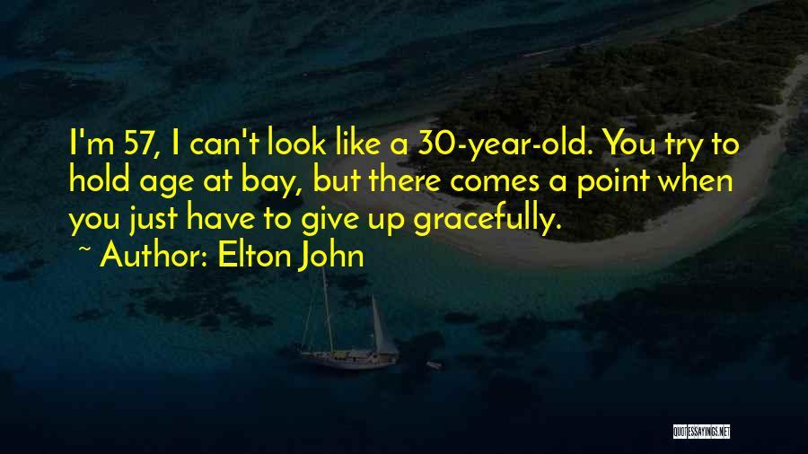 Elton John Quotes 2057530