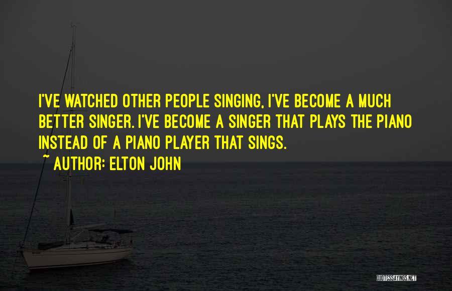Elton John Quotes 2230364