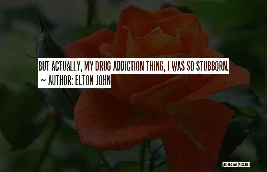 Elton John Quotes 314273