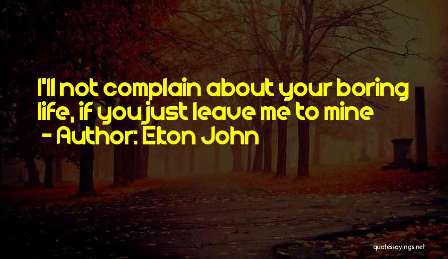 Elton John Quotes 342946