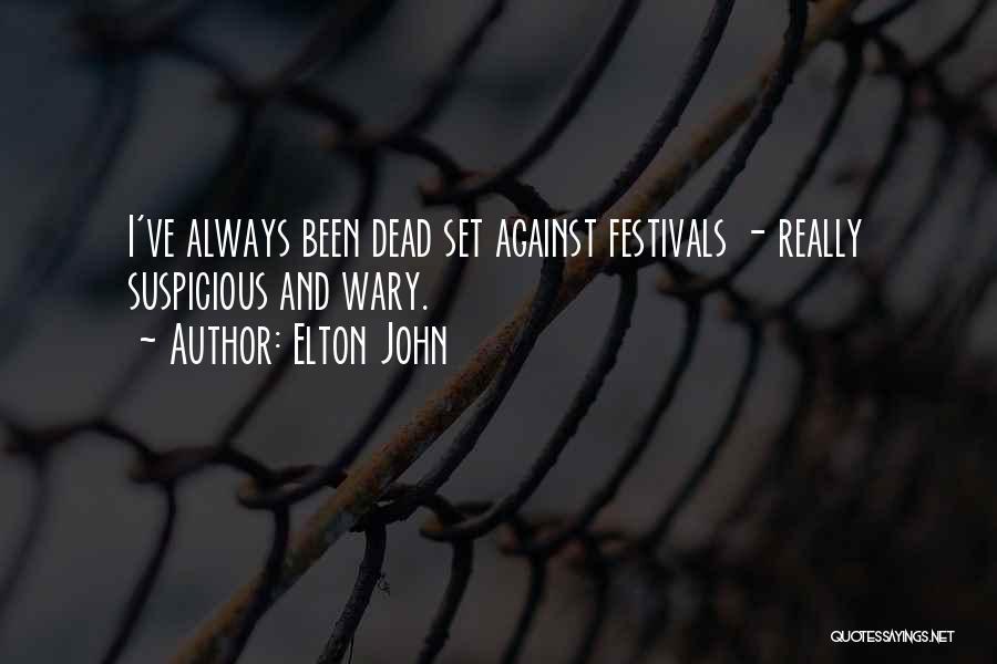 Elton John Quotes 368071
