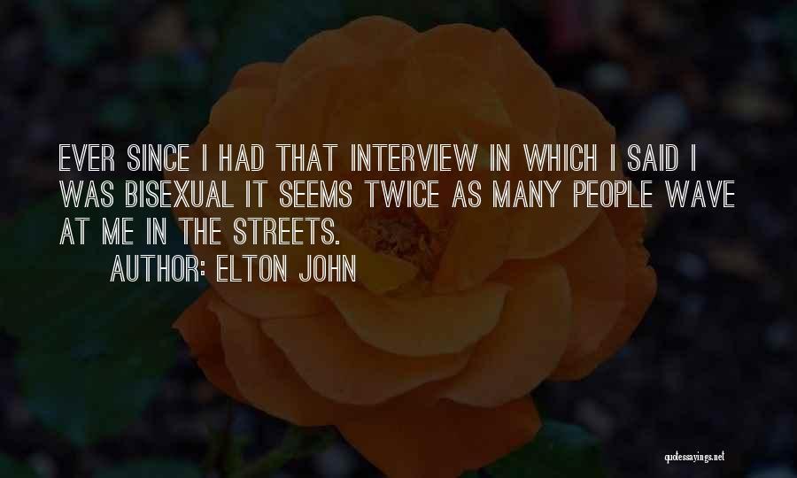 Elton John Quotes 497479