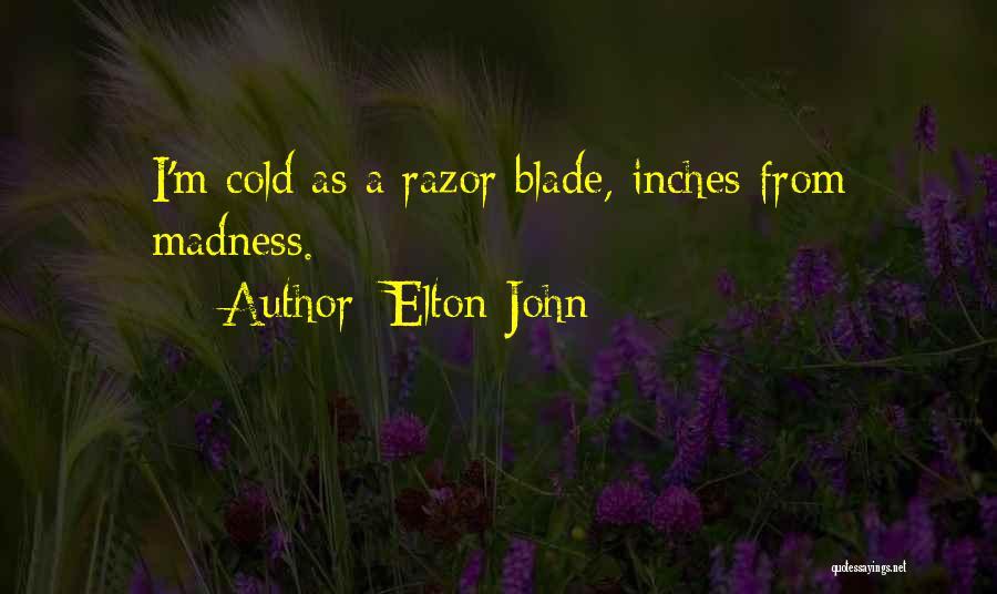 Elton John Quotes 548098