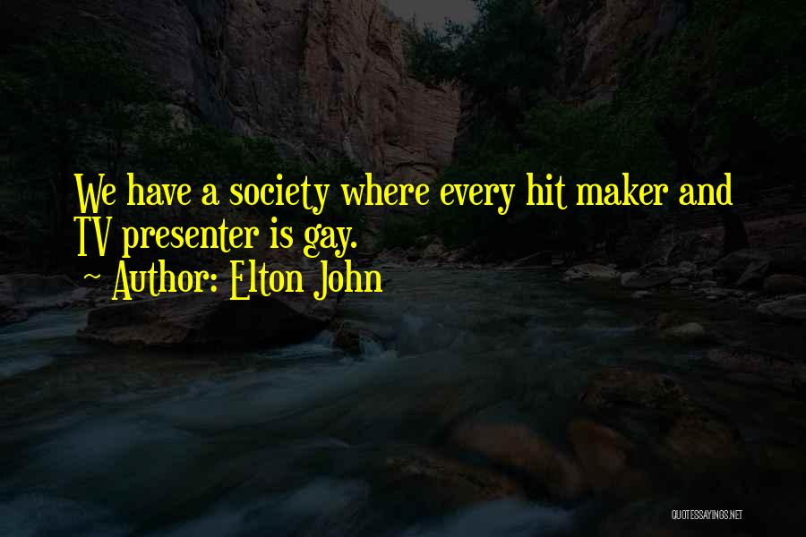 Elton John Quotes 684682