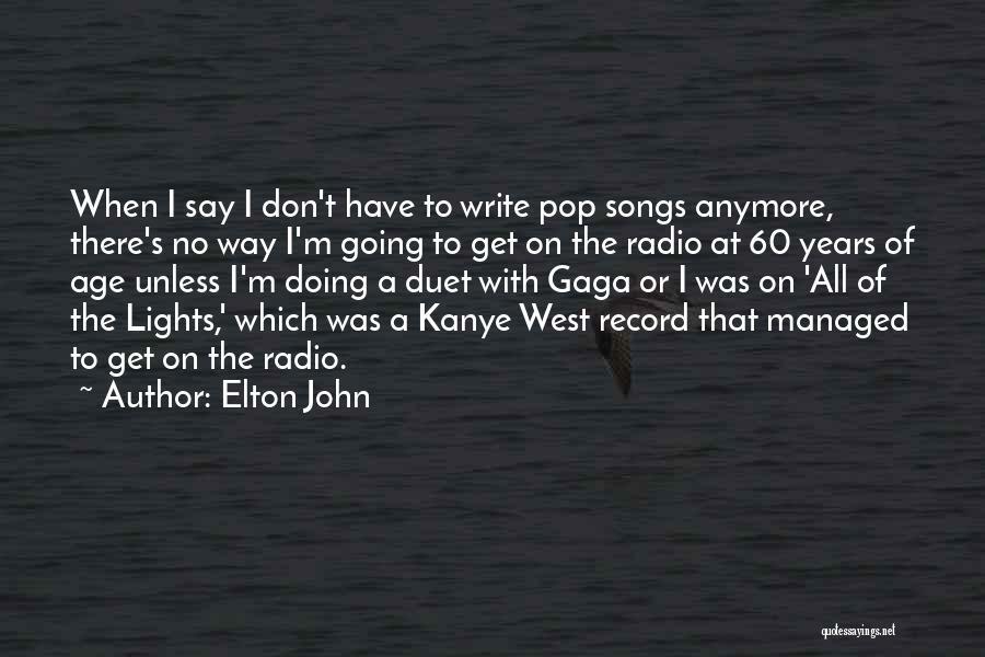 Elton John Quotes 785683