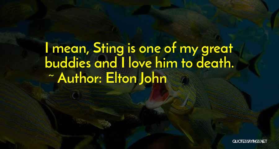 Elton John Quotes 913776