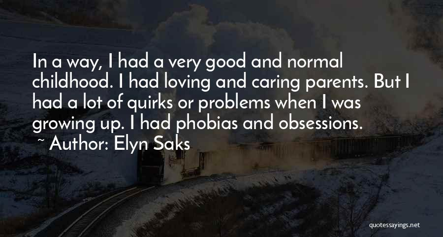 Elyn Saks Quotes 1945396