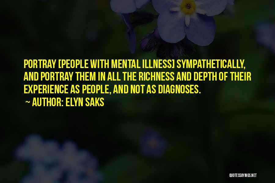 Elyn Saks Quotes 372725