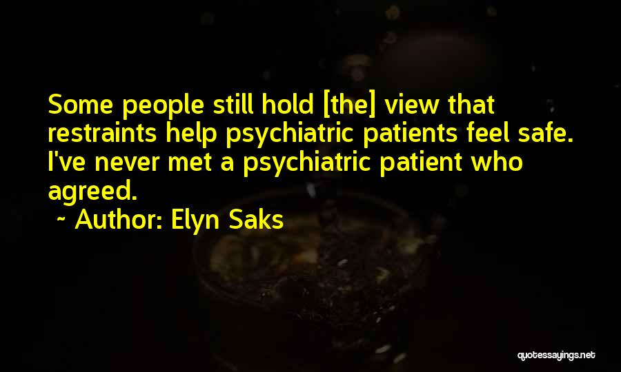 Elyn Saks Quotes 388759