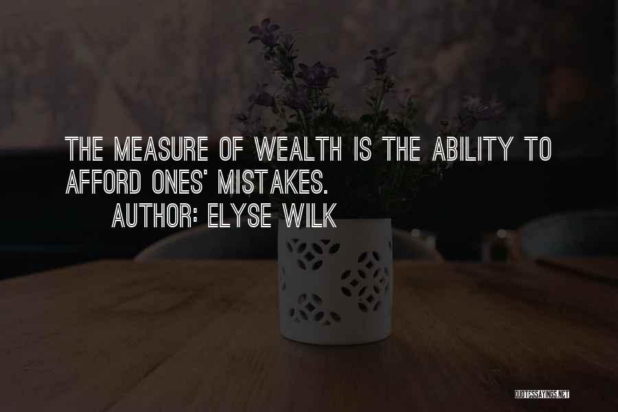 Elyse Wilk Quotes 452587