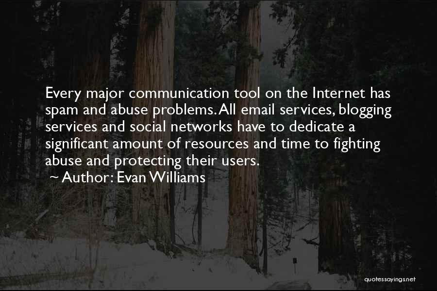 Email Spam Quotes By Evan Williams