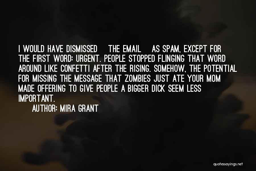 Email Spam Quotes By Mira Grant