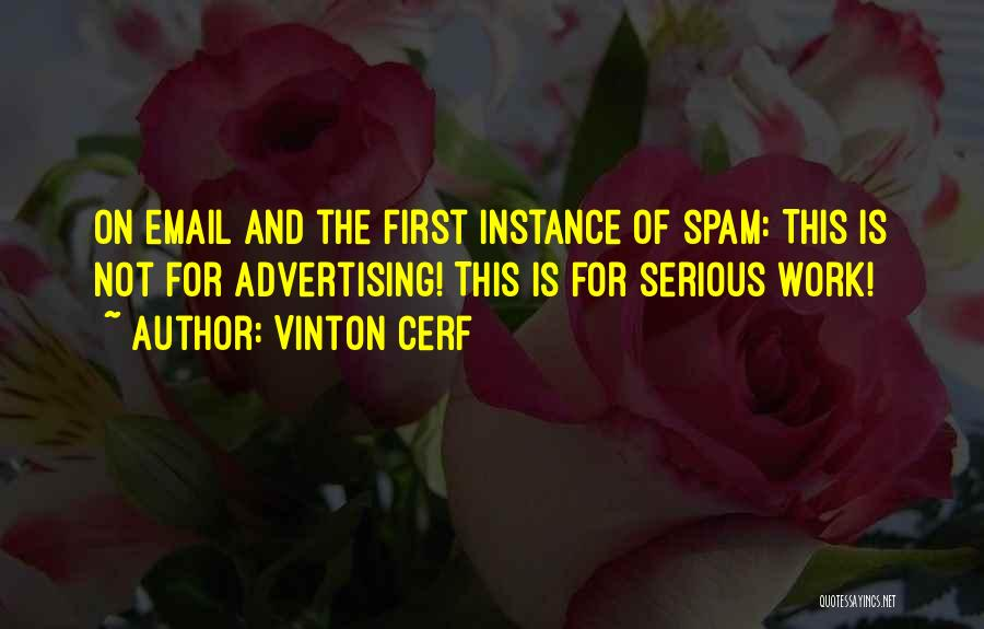 Email Spam Quotes By Vinton Cerf