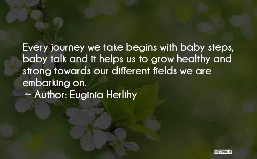 Embarking On A Journey Quotes By Euginia Herlihy