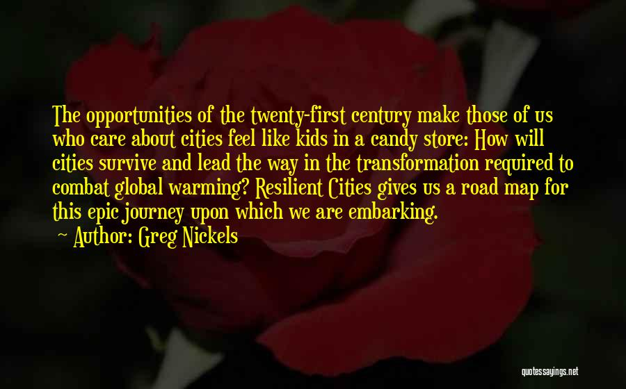 Embarking On A Journey Quotes By Greg Nickels