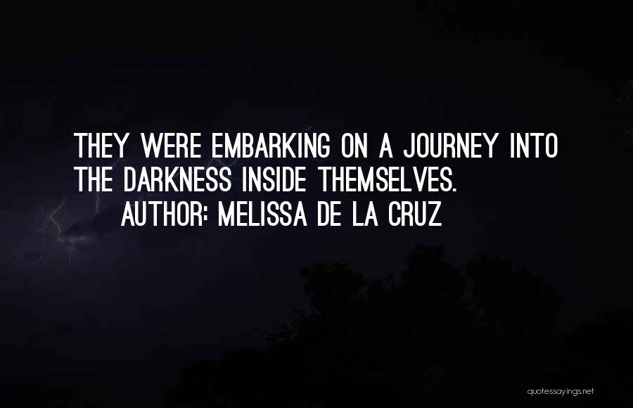 Embarking On A Journey Quotes By Melissa De La Cruz