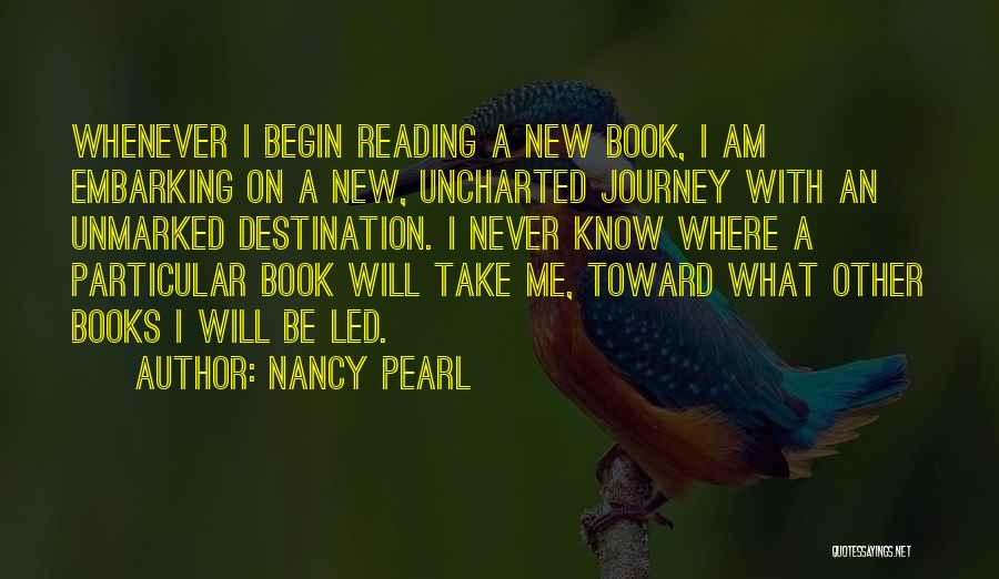 Embarking On A Journey Quotes By Nancy Pearl