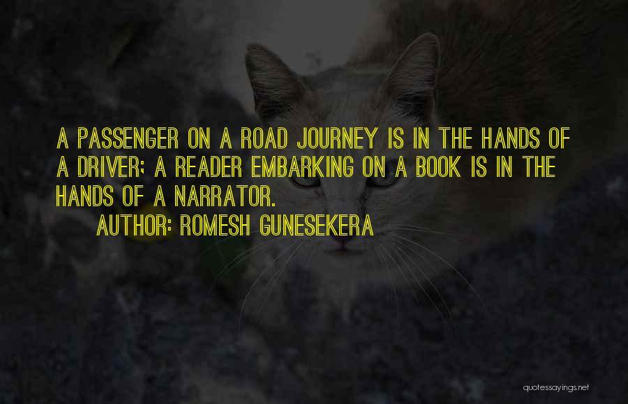 Embarking On A Journey Quotes By Romesh Gunesekera
